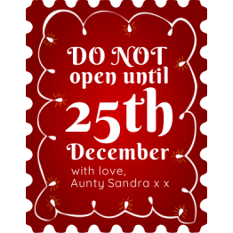 Do Not Open Until 25th December Sticker Design