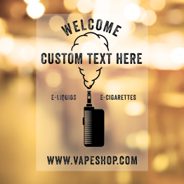 Vapeshop - Welcome Window Sticker