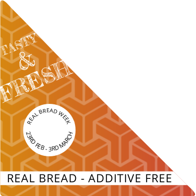 Real Bread Week - 23rd February to 3rd March 2019